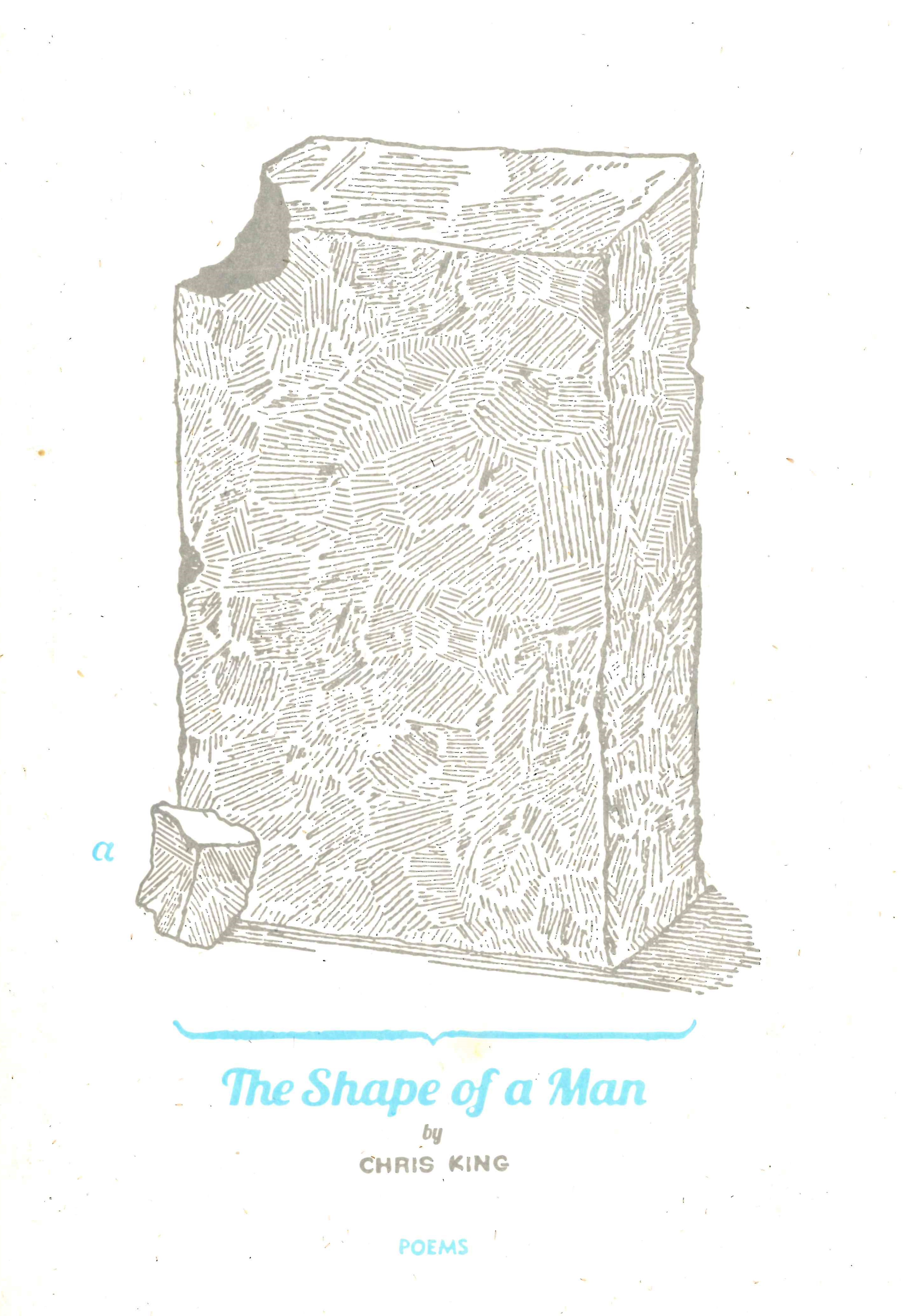 The Shape of a Man